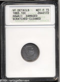Coins of Hawaii: , 1883 Hawaii Ten Cents--Damaged, Scratched, Cleaned--ANACS....