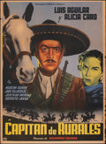 """Movie Posters:Foreign, Capitan de Rurales (Azteca Films, 1951). Rolled, Fine. Mexican One Sheet (27.5"""" X 37.25""""). Foreign.. ..."""