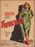 """Movie Posters:Foreign, Trotacalles (Distribuidora Mexicana de Peliculas, 1951). Rolled, Fine. Mexican One Sheet (27"""" X 37"""") Vargas Artwork. Foreign..."""