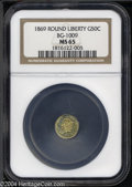 California Fractional Gold: , 1869 Liberty Round 50 Cents, BG-1009, R.5, MS65 NGC. ...