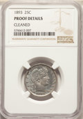Proof Barber Quarters: , 1893 25C -- Cleaned -- NGC Details. Proof. Mintage 792. ...