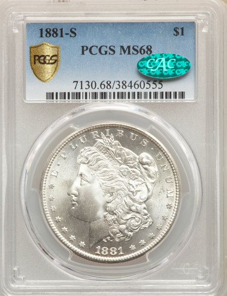 1881-S S$1 CAC PCGS Secure 68 PCGS