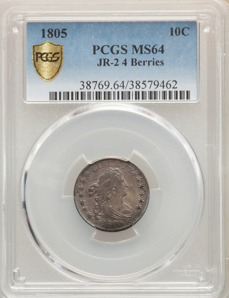 1805 10C 4 Berries, JR-2, MS PCGS Secure 64 PCGS