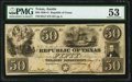 Austin, TX- Republic of Texas $50 May 17, 1839 Cr. A7 Medlar 27 PMG About Uncirculated 53