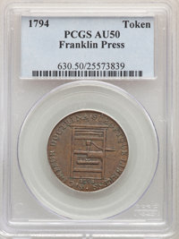 1794 TOKEN Franklin Press Token, Plain Edge, AU50 PCGS. PCGS Population: (28/189). NGC Census: (7/92). CDN: $600 Whsle...