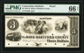 Obsoletes By State:Connecticut, Hartford, CT- Bank of Hartford County $3 18__ as G6 Proof PMG Gem Uncirculated 66 EPQ.. ...