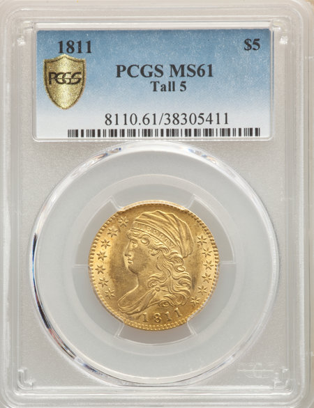 1811 $5 Tall 5 PCGS Secure 61 PCGS