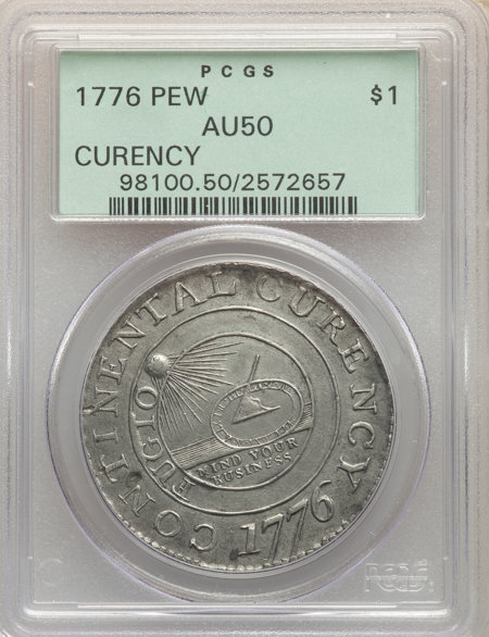 1776 Continental Dollar, CURENCY, Pewter 50 PCGS