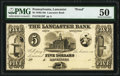 Lancaster, PA- Lancaster Bank $5 18__ G28 Proof PMG About Uncirculated 50