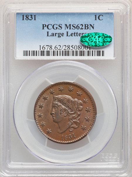 1831 1C, Large Letters, MS, BN CAC 62 PCGS