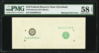 Missing First Face Printing Error Fr. ?-D $10 ? Federal Reserve Note. PMG Choice About Unc 58 EPQ