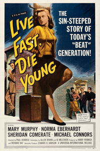 """Live Fast, Die Young (Universal International, 1958). Very Fine- on Linen. One Sheet (27"""" X 41"""")"""