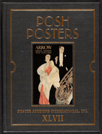 """Posh Posters (Rennert, 2008). Very Fine/Near Mint. Hardcover Catalog (536 Pages, 9.25"""" X 12.25""""). Miscellaneou..."""