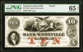 Knoxville, TN- Bank of Knoxville $10 Sep. 1, 1856 as G10a as Garland 398 S-C K-B.K-10-2aPf Proof PMG Gem Uncirculated...