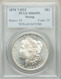 1878 7/8TF $1 Strong MS63 Prooflike PCGS. PCGS Population: (3369/2253). NGC Census: (1972/1227). CDN: $235 Whsle. Bid fo...