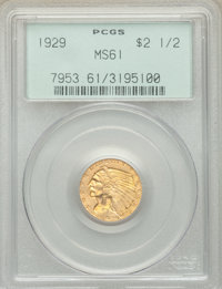 1929 $2 1/2 MS61 PCGS. PCGS Population: (1820/11667). NGC Census: (2791/17515). CDN: $310 Whsle. Bid for NGC/PCGS MS61...