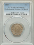 1897 5C -- Environmental Damage -- PCGS Genuine. Proof, Unc Details. Mintage 1,938....(PCGS# 3895)