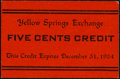 Yellow Springs, (OH)- Yellow Springs Exchange 5¢ Dec. 31, 1934 Crisp Uncirculated