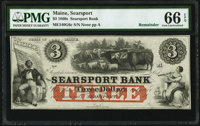 Searsport, ME- Searsport Bank $3 18__ Remainder G6c PMG Gem Uncirculated 66 EPQ