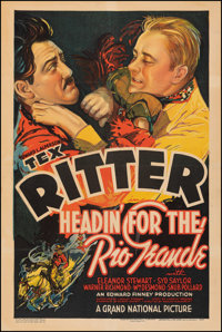 "Headin' For the Rio Grande (Grand National, 1936). Fine+ on Linen. One Sheet (27"" X 40.75""). Western"