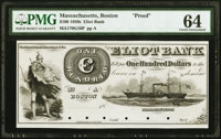 Boston, MA-Eliot Bank $100 18__ as G16 Proof PMG Choice Uncirculated 64