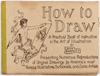 Leon Barritt How to Draw: A Practical Book of Instruction in the Art of Illustration (New York: Harper & B