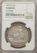 Trade Dollars: , 1875-CC T$1 -- Cleaned -- NGC Details. VF. Mintage 1,573,700. ...