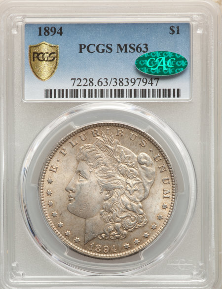 1894 S$1 CAC PCGS Secure 63 PCGS