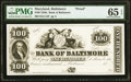 Baltimore, MD- Bank of Baltimore $100 18__ G114 Shank 5.5.64 P Proof PMG Gem Uncirculated 65 EPQ