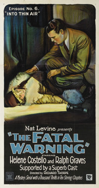 "The Fatal Warning (Mascot, 1929). Three Sheet (41"" X 81""). Episode 6 -- ""Into Thin Air."" Boris Karlo..."