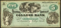 Philadelphia, PA- Crittenden's Commercial College Bank $5 (circa 1880s) ND Remainder Schingoethe PA-450-5 Choice About U...