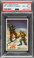"""Non-Sport Cards:Singles (Post-1950), 1954 Topps Scoop """"Mt. Everest Climbed"""" #70 PSA NM-MT+ 8.5 - Pop One, None Higher! ..."""