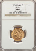 Liberty Half Eagles, 1881 $5 Repunched Date, FS-305 MS63 NGC. PCGS Population: (12/5). MS63. Mintage 5,708,802. ...