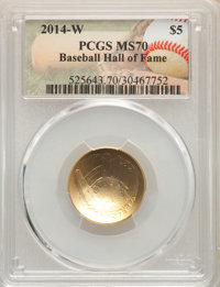 2014-W $5 Baseball Hall of Fame Gold Five Dollar MS70 PCGS. PCGS Population: (729). NGC Census: (2634). CDN: $456.70. Wh...