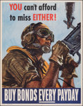 "Movie Posters:War, World War II Propaganda (U.S. Government Printing Office, 1944). Folded, Very Fine-. War Bonds Poster (22"" X 28"") ""You Can't..."