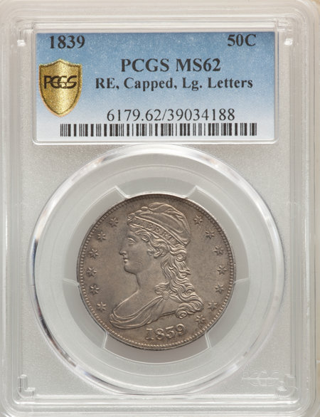 1839 50C REED EDGE PCGS Secure 62 PCGS