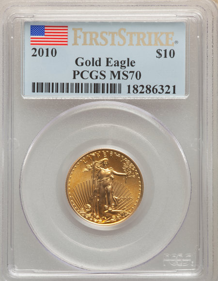 2010 $10 Quarter-Ounce Gold Eagle, First Strike, MS 70 PCGS