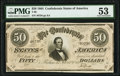 Confederate Notes:1864 Issues, For Begisteb - For Treasubeb Engraving Error T66 $50 1864 PF-20 Cr. UNL PMG About Uncirculated 53.. ...