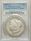 Morgan Dollars, 1879-CC $1 -- Devices Outlined -- PCGS Genuine. Fine Details. Mintage 756,000....
