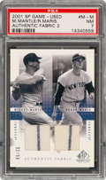 Baseball Cards:Singles (1970-Now), 2001 SP Game-Used Authentic Fabric 2 Mantle/Maris #M-M PSA NM 7 - #'d 32/50....