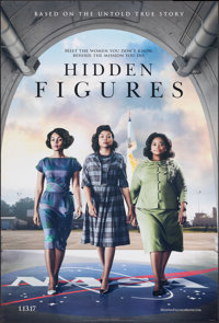 """Hidden Figures (20th Century Fox, 2017). Rolled, Fine/Very Fine. One Sheet (27"""" X 40"""") DS Advance, Style A. Dr..."""