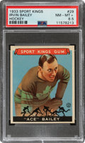 Baseball Cards:Singles (1930-1939), 1933 Sport Kings Ace Bailey #29 PSA NM-MT+ 8.5 - Pop Two, Three Higher. ...