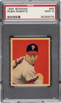 Baseball Cards:Singles (1940-1949), 1949 Bowman Robin Roberts #46 PSA Mint 9 - Only One Higher. ...