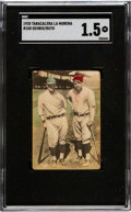 Baseball Cards:Singles (Pre-1930), 1928 Tabacalera La Morena Lou Gehrig/Babe Ruth #100 SGC Fair 1.5 - Only Two SGC/PSA Graded Examples! ...