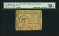 Continental Currency July 22, 1776 $8 PMG Choice Extremely Fine 45 EPQ