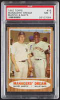 Baseball Cards:Singles (1960-1969), 1962 Topps Managers' Dream (M.Mantle/W.Mays) #18 PSA NM 7....