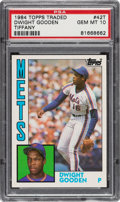 Baseball Cards:Singles (1970-Now), 1984 Topps Traded Tiffany Dwight Gooden Rookie #42 PSA Gem Mint 10. ...