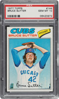 Baseball Cards:Singles (1970-Now), 1977 Topps Bruce Sutter #144 PSA Gem Mint 10. ...