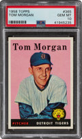 Baseball Cards:Singles (1950-1959), 1958 Topps Tom Morgan #365 PSA Gem Mint 10 - Pop One! ...