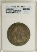 Early Half Dollars: , 1806 50C Pointed 6, Stem--Cleaned, Rim Damaged--ANACS. VF30Details. O-118a, R.3. NGC Census: (216/753). PCGS Population (8...